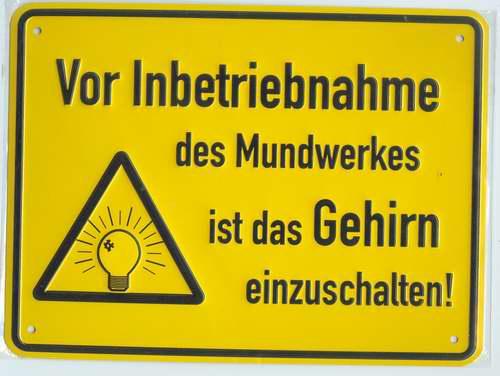"""""""Przed uruchomieniem aparatu mowy włączyć mózg"""" Żródło: {a href=""""http://www.buddelbini.de""""}www.buddelbini.de{/a}"""