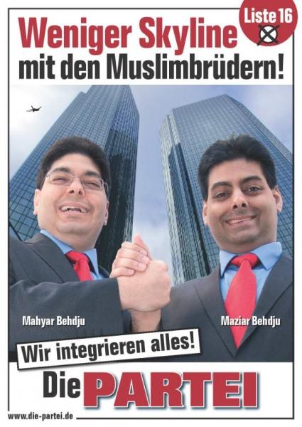 """Plakat Die PARTEI - Muzułmańscy bracia zintegrują wszystko Żródło: {a href=""""http://www.die-partei.de""""}www.die-partei.de{/a}"""
