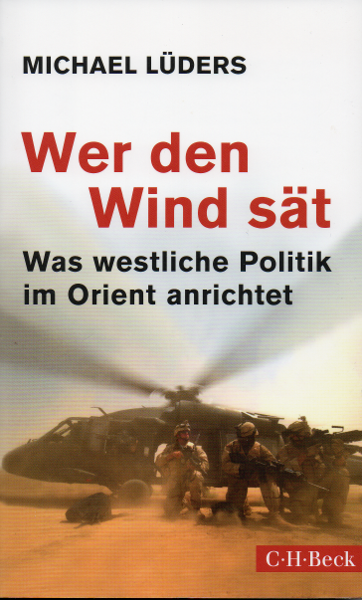 Michael Lüders - Wer den Wind sät