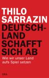 Thilo Sarrazin - Deutschland schafft sich ab