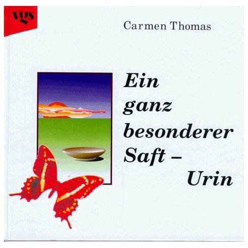 Carmen Thomas - Ein ganz besonderer Saft - Urin