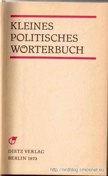 Kleines Politisches Wörterbuch, NRD, 1973
